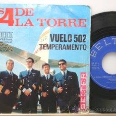 Discos de vinilo: LOS CUATRO DE LA TORRE VUELO 502-TEMPERAMENTO SINGLE BELTER 1966. Lote 14367440
