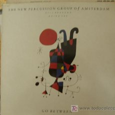 Discos de vinilo: THE NEW PERCUSION GROUP OF AMSTERDAM...........GO BETWEEN. Lote 23360246