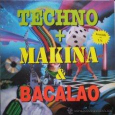 Discos de vinilo: TECHNO+MAKINA+BACALAO (DOBLE VINILO) GASTOS DE ENVÍO GRATUITOS . Lote 26307047