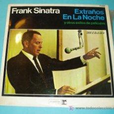 Discos de vinilo: FRANK SINATRA. EXTRAÑOS EN LA NOCHE Y OTROS EXITOS DE PELICULAS.. Lote 14427366