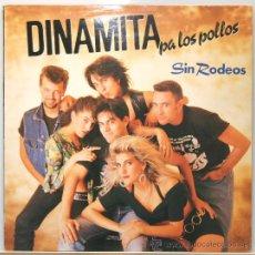 Discos de vinilo: DINAMITA PA LOS POLLOS SIN RODEOS LP GASA 1990. Lote 14422051