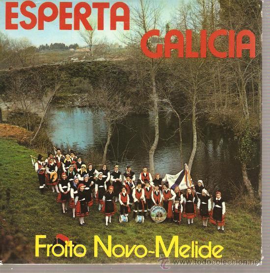 EP GALICIA FOLK - FROITO NOVO-MELIDE : ESPERTA GALICIA (Música - Discos de Vinilo - EPs - Étnicas y Músicas del Mundo)
