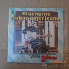 Discos de vinilo: GENUINO SABOR AMERICANO, 2 BLUES. Lote 14448728