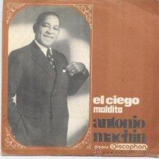 Discos de vinilo: ANTONIO MACHIN,EL CIEGO DEL 68. Lote 14464906