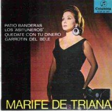 Discos de vinilo: MARIFE DE TRIANA - PATIO BANDERAS ** COLUMBIA EP 1967. Lote 14475935