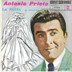 Discos de vinilo: ANTONIO PRIETO - LA NOVIA *** RCA 1961. Lote 14489496