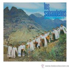 Discos de vinilo: LOS SABANDEÑOS - ANTOLOGIA DEL FOLKLORE CANARIO VOL. I CON HOJA DE CREDITO DE LO QUE HAN ESCRITO SOB. Lote 22621153