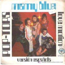 Discos de vinilo: POP- TOPS - MAMY BLUE / LOVE POTION *** EXPLOSION RECORDS. Lote 14497133