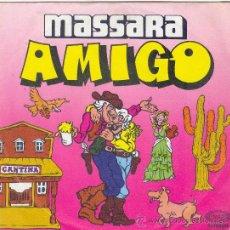 Discos de vinilo: UXV MASSARA SINGLE VINILO PROMOCIONAL AMIGO DISCO MELODICO ITALIANO DISCO SALSA BIONDA. Lote 21877594