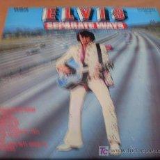 Discos de vinilo: ELVIS PRESLEY (SEPARATE WAYS ) LP UK RCA 1973 ( EX / EX ) CDS 1118. Lote 14597993