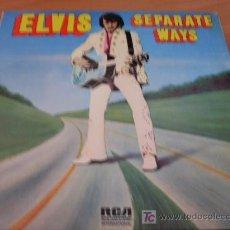 Discos de vinilo: ELVIS PRESLEY (SEPARATE WAYS ) LP ALEMANIA RCA 1973 ( EX / EX ) INTS 1422. Lote 14598125