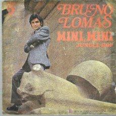 Dischi in vinile: BRUNO LOMAS - MINI MINI / JUNGLE HOP *** DISCOPHON 1974. Lote 14677923