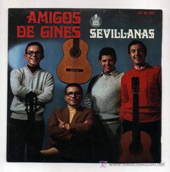 AMIGOS DE GINES. EP 45RPM. SEVILLANAS. LA VUELTA DEL CAMINO, MENSAJE A LOS ROCIEROS, ... (Música - Discos de Vinilo - EPs - Grupos Españoles de los 70 y 80)