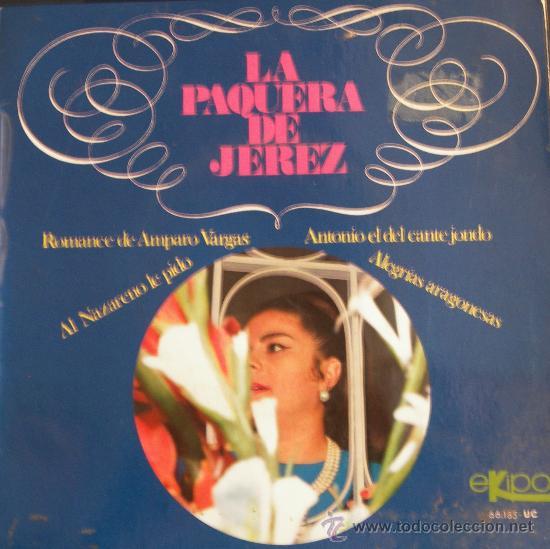 LA PAQUERA DE JEREZ - 1968 (GUITARRA: MANOLO SANLÚCAR) (Música - Discos de Vinilo - EPs - Flamenco, Canción española y Cuplé)