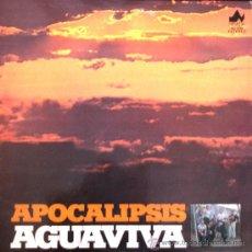 Discos de vinilo: AGUAVIVA - APOCALIPSIS - 1977. Lote 26714524