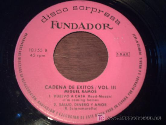 EP/FUNDADOR /CADENA DE EXITOS VOL 3/PATA PATA,LA TRAMONTANA,VUELVO A CASA SALUD DINERO Y AMOR PEPETO (Música - Discos de Vinilo - EPs - Solistas Españoles de los 50 y 60)