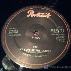 Discos de vinilo: FM /LET LOVE BE THE LEADER 2 VERSIONES+ I BELONG TO THE NIGHT/MAXI /SIN CARATULA PEPETO. Lote 14729324