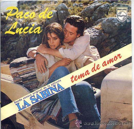 PACO DE LUCÍA - BSO DE LA PELÍCULA LA SABINA - 1979 (Música - Discos - Singles Vinilo - Bandas Sonoras y Actores)