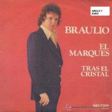 Discos de vinilo: BRAULIO SINGLE EL MARQUES 1974 SPA BELTER. Lote 14730240