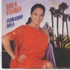 Discos de vinilo: LOLA FLORES,LLORANDO LOLA. Lote 14736719