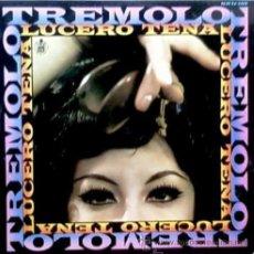 Discos de vinilo: LUCERO TENA - TRÉMOLO - 1968. Lote 26477932