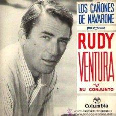 Discos de vinilo: RUDY VENTURA Y SU CONJUNTO - LOS CAÑONES DE NAVARONE - 1961. Lote 26287962