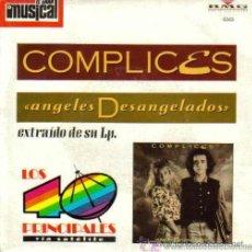 Discos de vinilo: CÓMPLICES - ÁNGELES DESANGELADOS - 1989. Lote 22311108