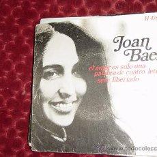 Discos de vinilo: JOAN BAEZ.AMOR ES SOLO UNA PALABRA DE CUATRO LETRAS. HISPAVOX 1969. Lote 149318029