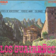 Discos de vinilo: UXV LOS GUAIREÑOS SINGLE 45 RPM CUATRO VOCES DEL PARAGUAY VIRGEN MONTSERRAT COLORADO . Lote 26660768