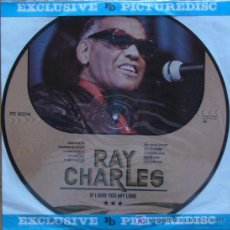 Discos de vinilo: DISCO VINILO LP-RAY CHARLES-PICTURE DISC-IF I GIVE YOU MY LOVE. Lote 26613823