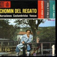 Discos de vinilo: CHOMIN DEL REGATO - EL ALDIANO DRAMÁTICO / FUTBOL Y CULTURA / EL FLORA Y EL FAUNA - EP 1962. Lote 24199951