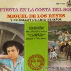 Discos de vinilo: MIGUEL DE LOS REYES Y SU BALLET DE ARTE ESPAÑOL-FIESTA EN LA COSTA DEL SOL,. Lote 24199952