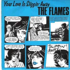 Discos de vinilo: THE FLAMES - YOUR LOVE IS SLIPPIN` AWAY *** 1982 CHISWICK. Lote 14832367