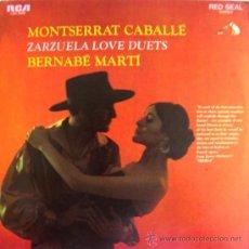 Discos de vinilo: MONTSERRAT CABALLÉ Y BARTOLOMÉ MARTÍ - ZARZUELA LOVE DUETS - EDITADO EN EE.UU.. Lote 27580048
