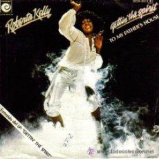 Discos de vinilo: ROBERTA KELLY SINGLE GETTIN THE SPIRIT 1978 SPA. Lote 14809646