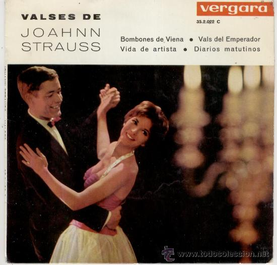 VALSES DE JOAHNN STRAUSS - BOMBONES DE VIENA, ETC - EP (Música - Discos de Vinilo - EPs - Clásica, Ópera, Zarzuela y Marchas)