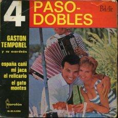 Discos de vinilo: GASTON TEMPOREL - 4 PASODOBLES - ESPAÑA CAÑI / MI JACA / EL RELICARIO / EL GATO MONTÉS - EP 1961. Lote 14932311