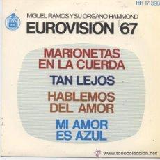 Discos de vinilo: MIGUEL RAMOS, Y SU ORGANO -EUROVISION 67. Lote 24091558