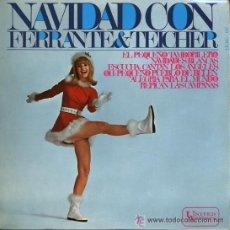 Discos de vinilo: FERRANTE & TEICHER - NAVIDAD CON - EL PEQUEÑO TAMBORILERO / NAVIDADES BLANCAS, ETC - EP 1967. Lote 24091559