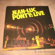 Discos de vinilo: JEAN LUC PONTY : LIVE - . Lote 14824840