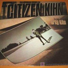 Discos de vinilo: GREG KIHN - CITIZEN KIHN / CIUDADANO KIHN - LP - EMI AMERICA 1985 SPAIN - COMO NUEVO / N MINT. Lote 24228967
