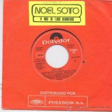 Discos de vinilo: NOEL SOTO,A MAS DE 1000 KILOMETROS DEL 80 PROMO. Lote 14827592
