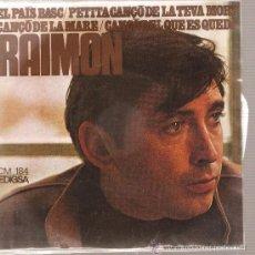 Discos de vinilo: EP CATALA - RAIMON - EL PAIS BASC + 3. Lote 26033764