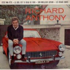 Discos de vinilo: RICHARD ANTHONY - C'EST MA FETE. Lote 26654996