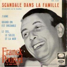 Discos de vinilo: FRANCK POURCEL - SCANDALE DANS LA FAMILLE - EP. Lote 19614121