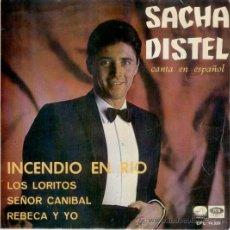 Discos de vinilo: SACHA DISTEL - INCENDIO EN RIO - SEÑOR CANIBAL ETC. EP. Lote 19614123