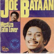 JOE BATAAN - MESTIZO - SINGLE
