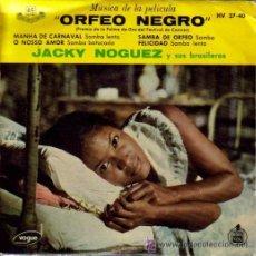 Discos de vinilo: BSO ORFEO NEGRO - JACKY NOGUEZ Y SUS BRASILEROS E.P. RARO HISPAVOX 1959. Lote 26648783