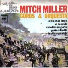 Discos de vinilo: BANDA SONORA ORIGINAL DEL DÍA MÁS LARGO.EP-1962. MITCH MILLER Y ORQUESTA.MUY DIFICIL. Lote 24199958