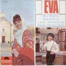 Discos de vinilo: EVA - EL PICHI - MADRID - LOS NARDOS - ROSA DE MADRID - EP. Lote 27139640